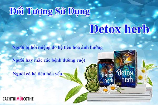 đối tượng sử dụng detox herb