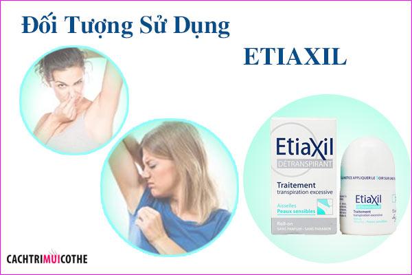 đối tượng sử dụng etiaxil
