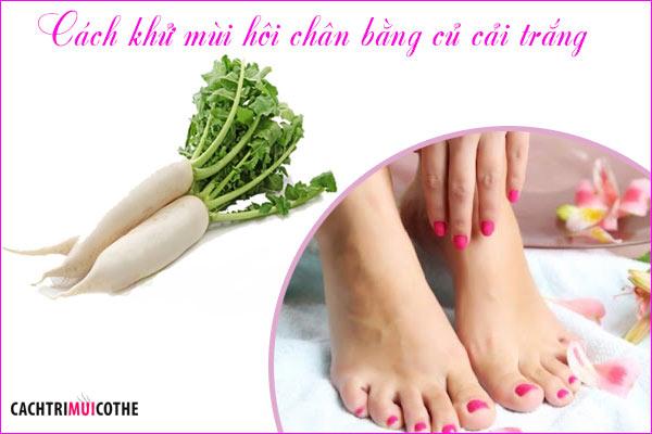 cách khử mùi hôi chân bằng củ cải trắng