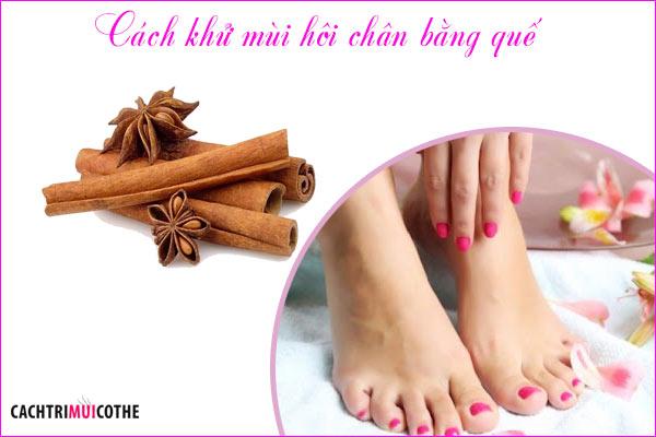 cách khử mùi hôi chân bằng quế