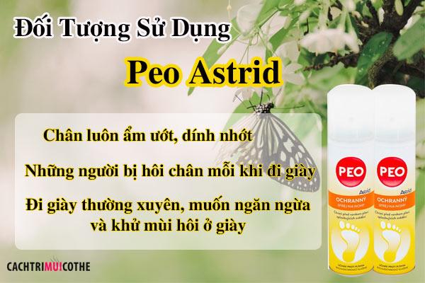 đối tượng sử dụng peo astrid